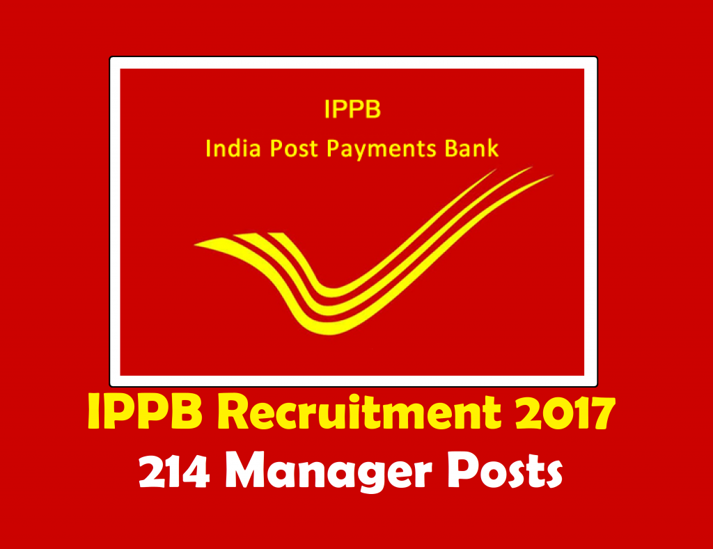 IPPB Recruitment 2017 214 Manager Posts