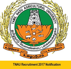 TNAU Recruitment 2017 – 12 Posts (08 Field Assistant, 03 Junior Research Fellow & 01 Senior Research Fellow)