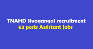 TNAHD Sivagangai recruitment 2018 63 posts Assistant Jobs